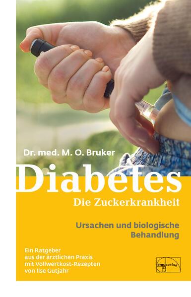 Diabetes und seine biologische Behandlung als Buch