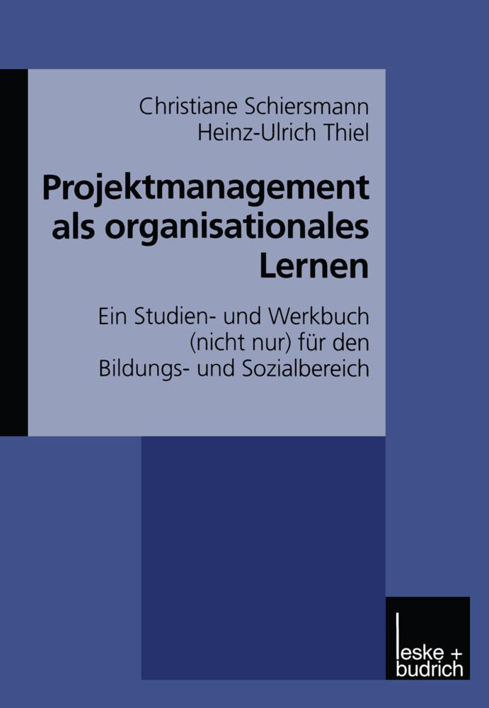 Projektmanagement als organisationales Lernen als Buch