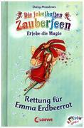 Die fabelhaften Zauberfeen 01. Rettung für Emma Erdbeerrot