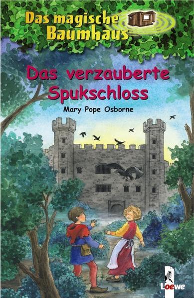 Das magische Baumhaus 28. Das verzauberte Spukschloss als Buch