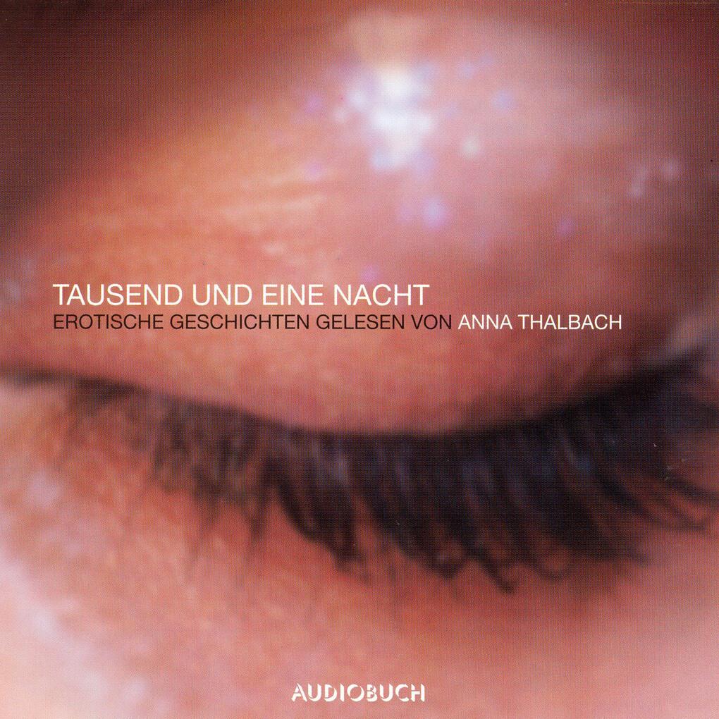 Tausend und eine Nacht - Erotische Geschichten als Hörbuch Download