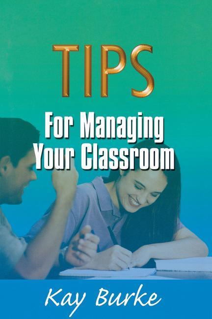 Tips for Managing Your Classroom als Taschenbuch