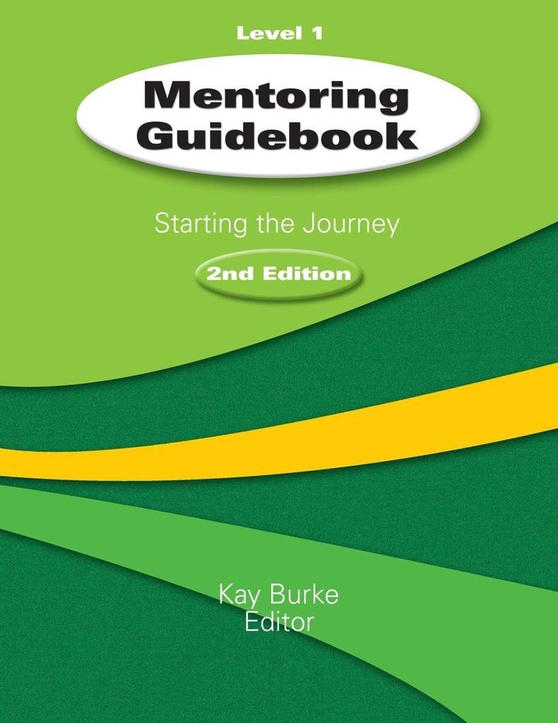 Mentoring Guidebook Level 1: Starting the Journey als Taschenbuch