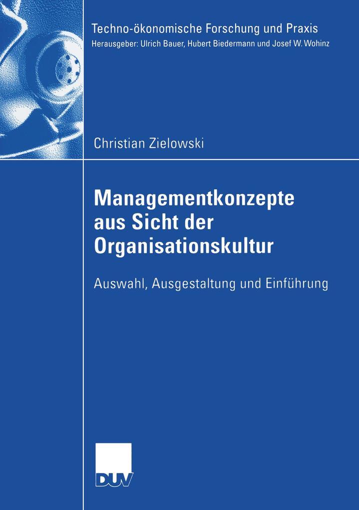 Analyse produktions- und anlagenaher Managementkonzepte nach funktionalen und organisationskulturellen Aspekten als Buch
