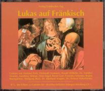 Lukas auf Fränkisch. 3 CDs als Hörbuch