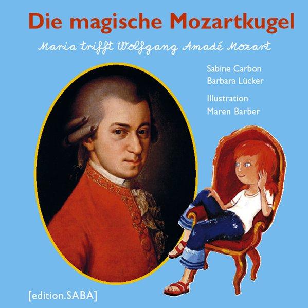 Die magische Mozartkugel als Buch