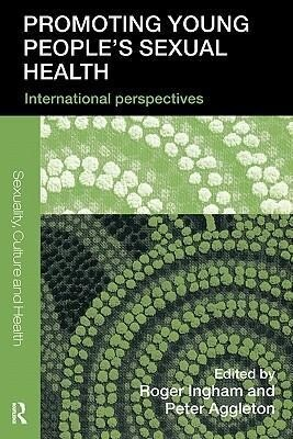 Promoting Young People's Sexual Health: International Perspectives als Taschenbuch