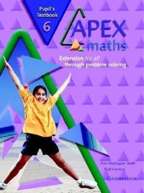 Apex Maths Pupil's Textbook 6: Extension for All Through Problem Solving als Taschenbuch