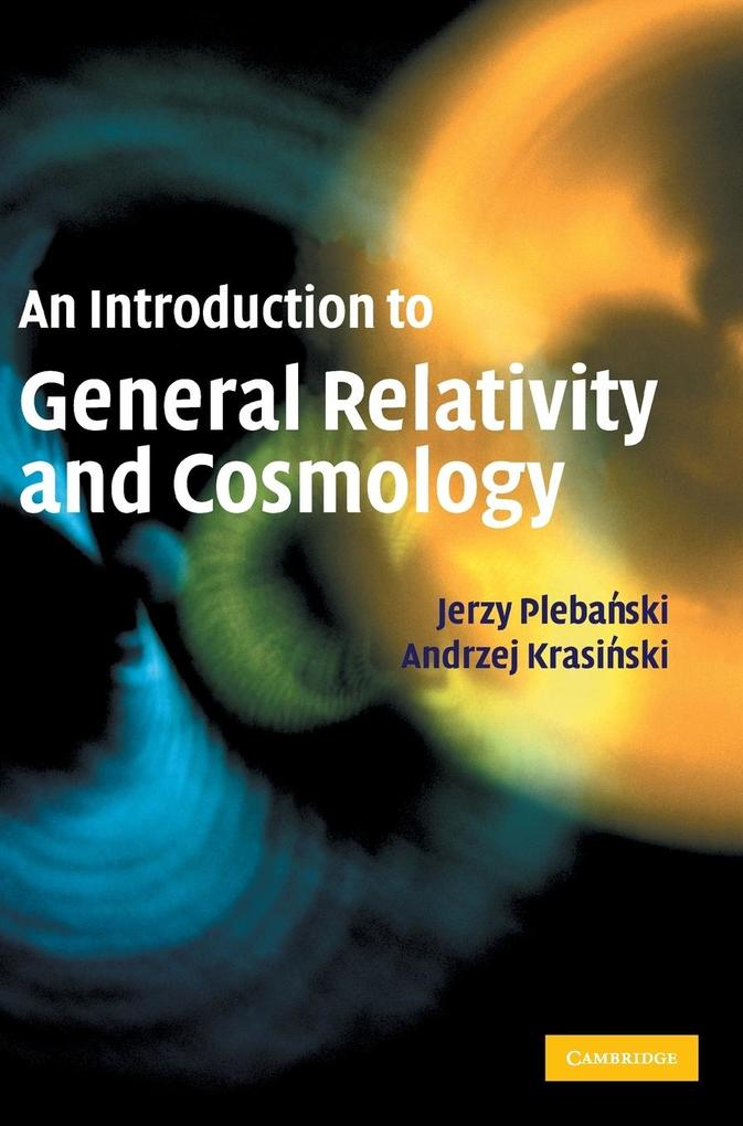 An Introduction to General Relativity and Cosmology als Buch