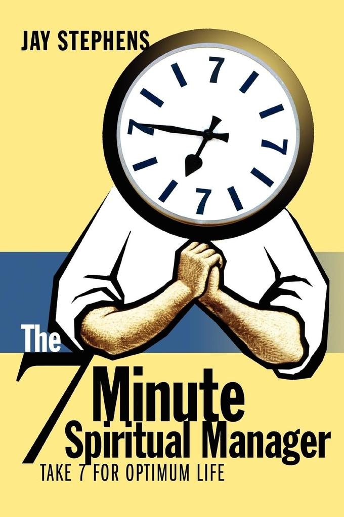 The 7 Minute Spiritual Manager als Taschenbuch