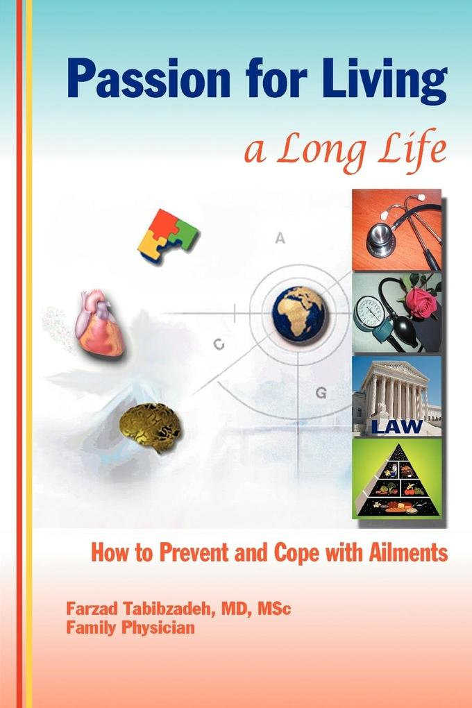 Passion for Living a Long Life: How to Prevent and Cope with Ailments als Taschenbuch