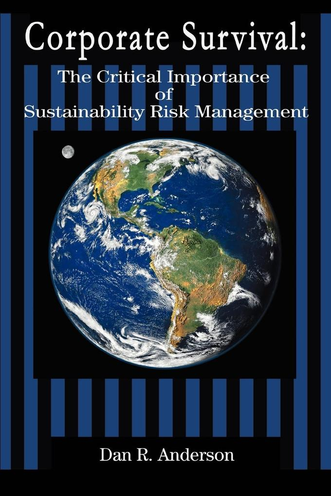 Corporate Survival: The Critical Importance of Sustainability Risk Management als Taschenbuch