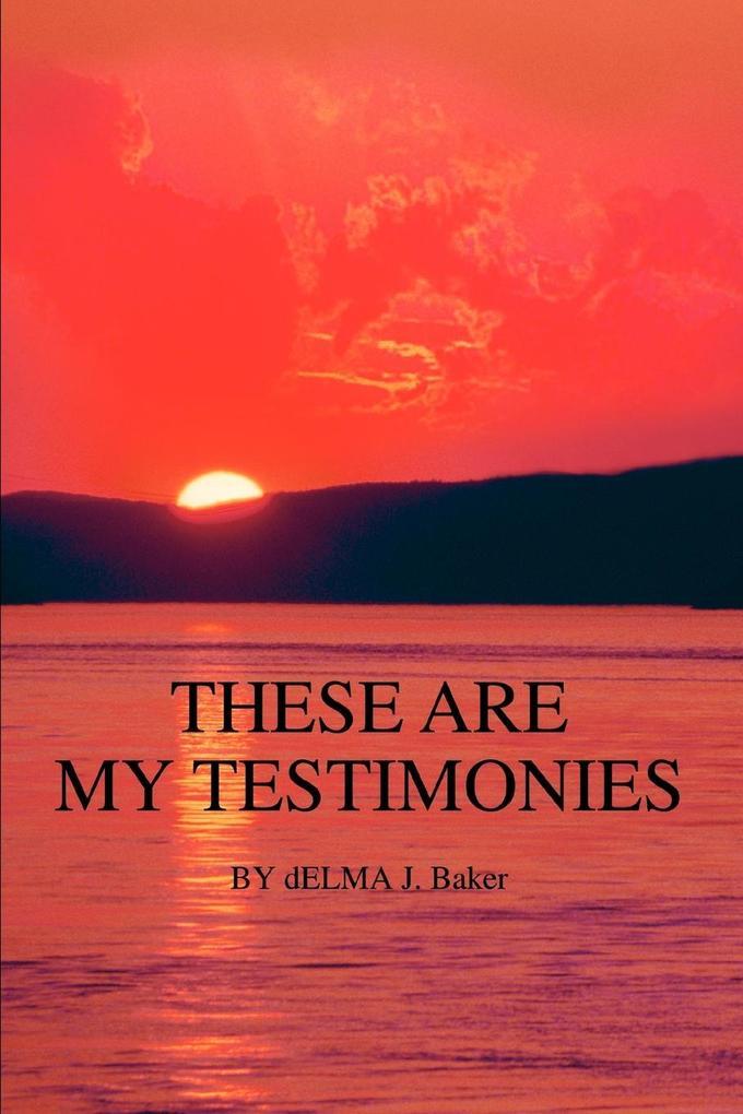 These Are My Testimonies als Taschenbuch