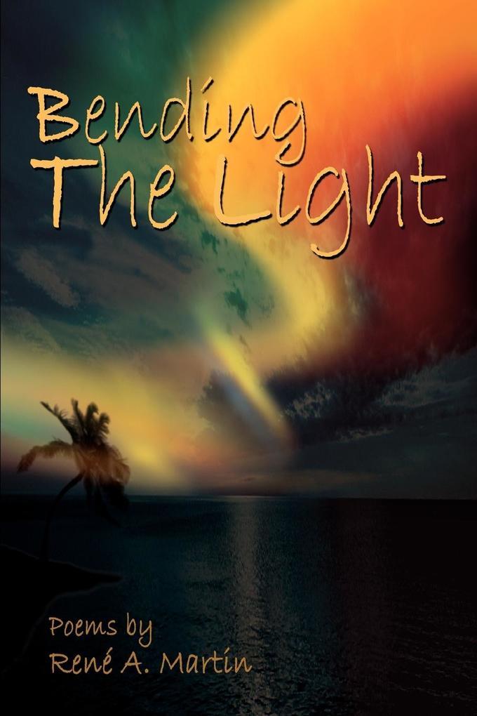 Bending the Light als Taschenbuch