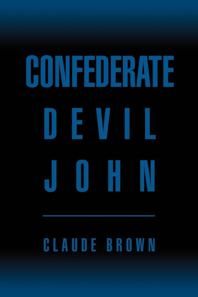 Confederate Devil John als Taschenbuch