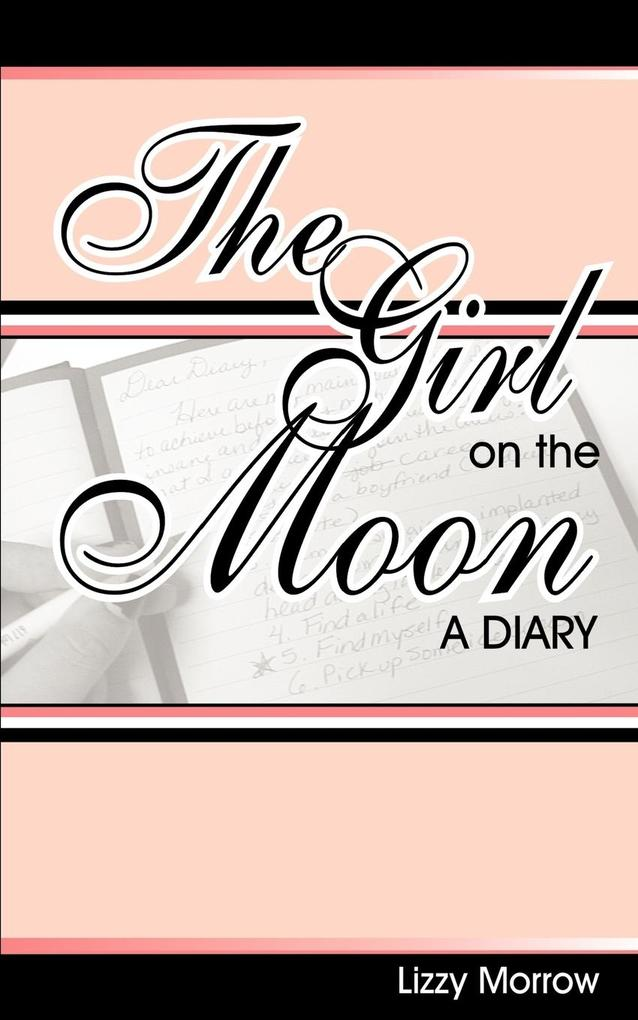 The Girl on the Moon: A Diary als Buch