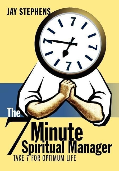 The 7 Minute Spiritual Manager als Buch