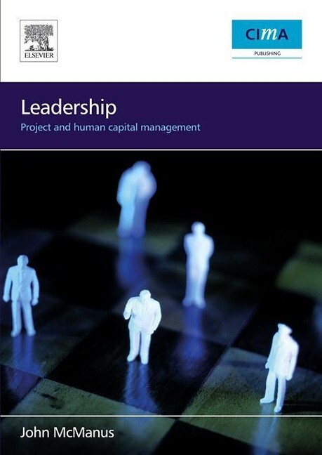 Leadership: Project and Human Capital Management als Buch