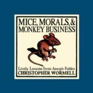 Mice, Morals and Monkey Business als Buch