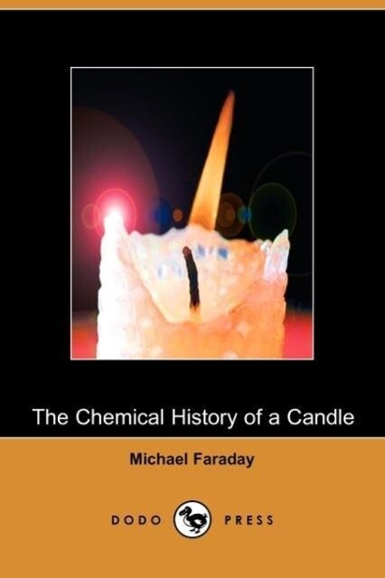 The Chemical History of a Candle als Taschenbuch