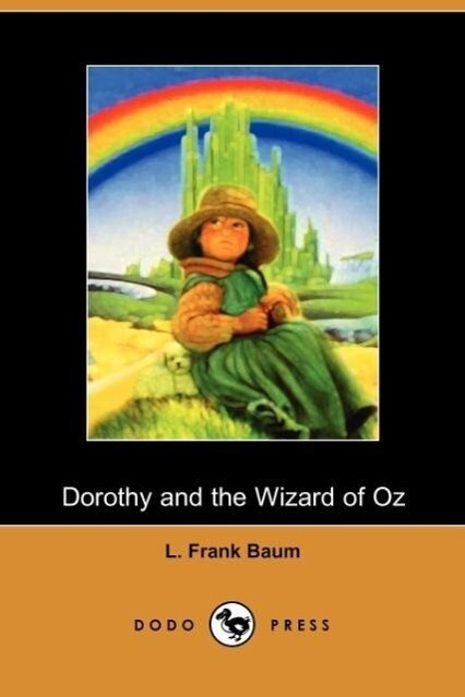 Dorothy and the Wizard of Oz als Taschenbuch