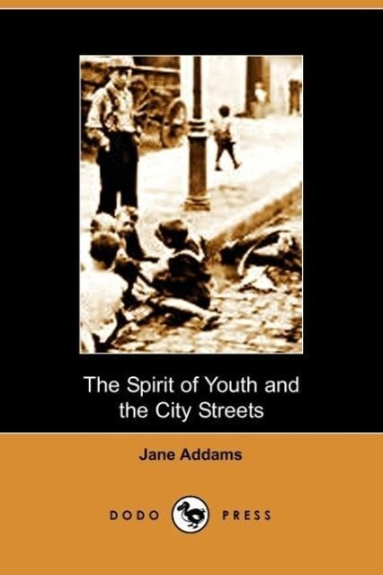 The Spirit of Youth and the City Streets als Taschenbuch