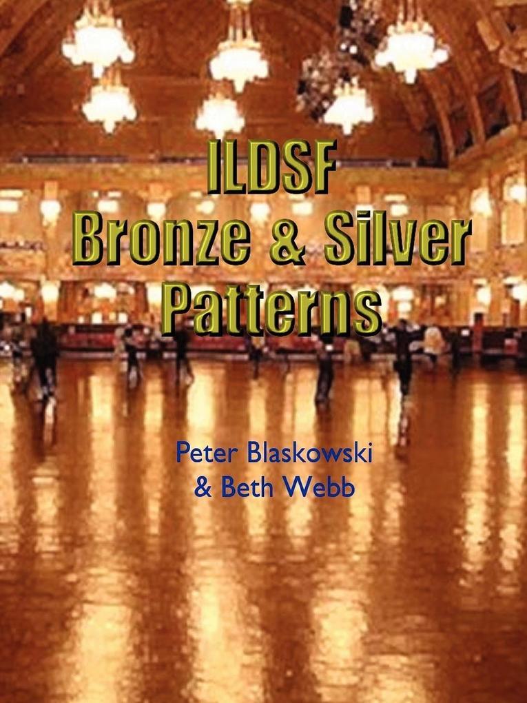 ILDSF Bronze & Silver Patterns als Taschenbuch