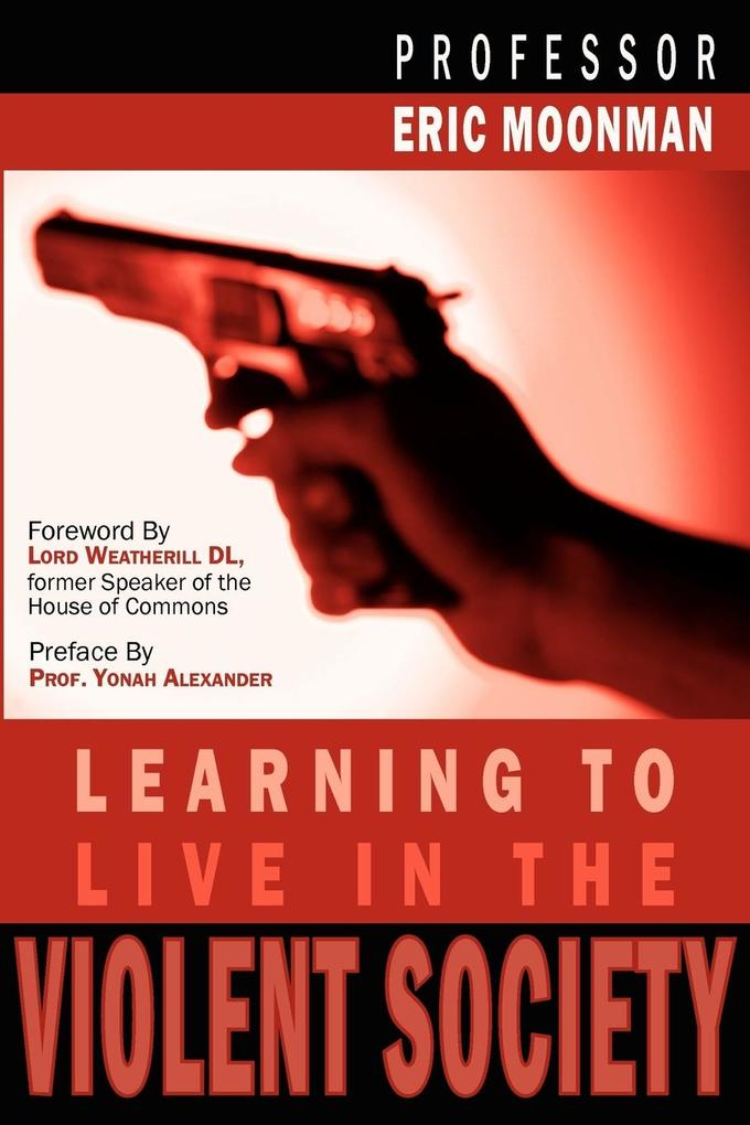 Learning to Live in the Violent Society als Taschenbuch