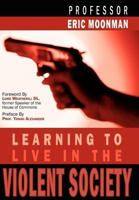 Learning To Live In The Violent Society als Buch