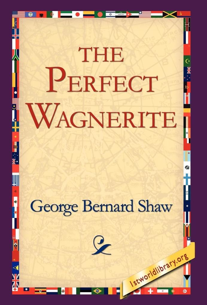 The Perfect Wagnerite als Buch