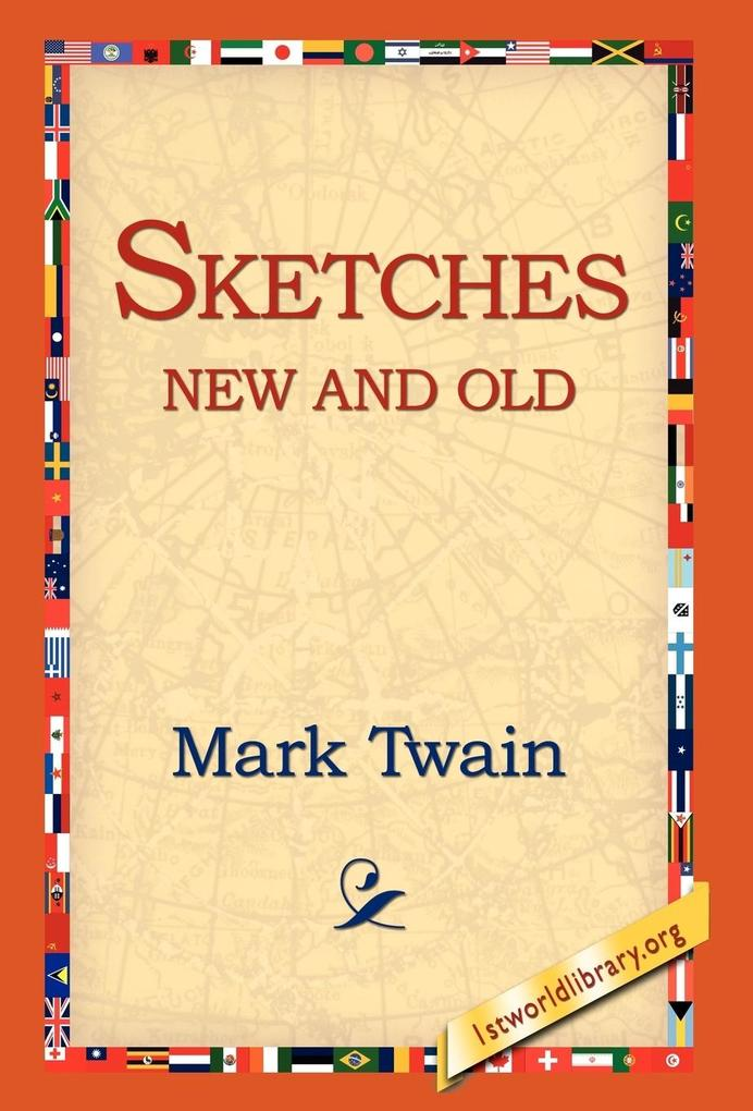 Sketches New and Old als Buch