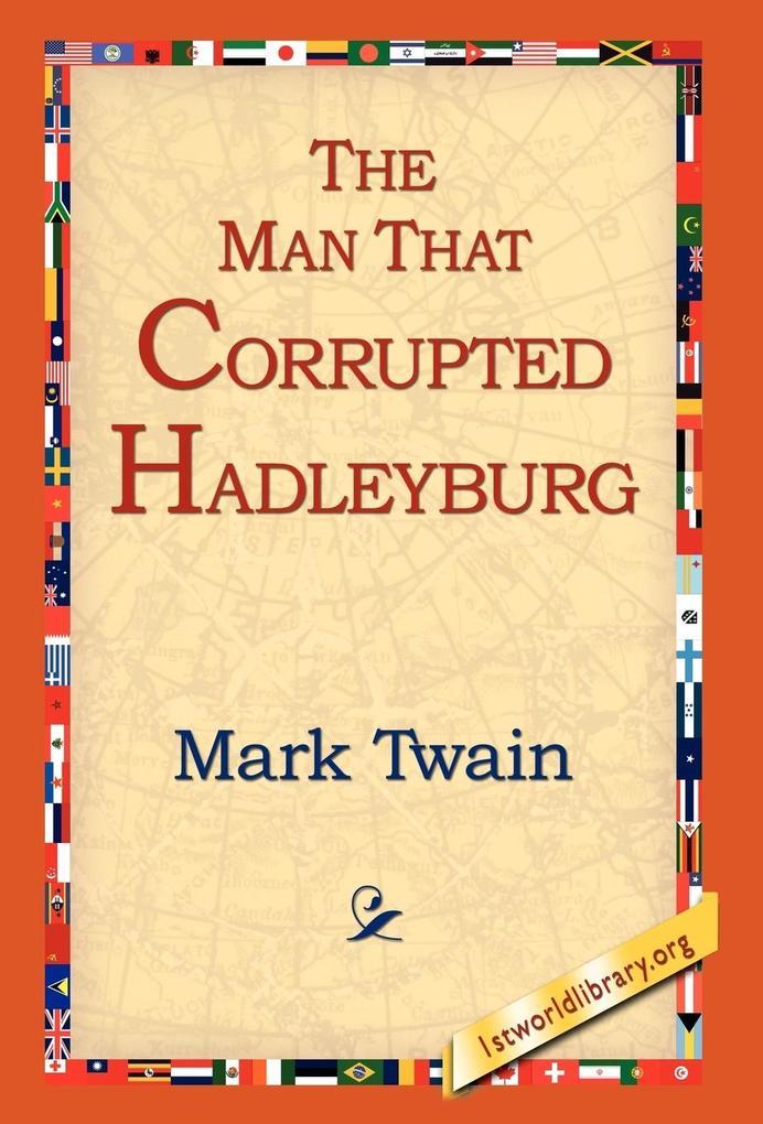 The Man That Corrupted Hadleyburg als Buch