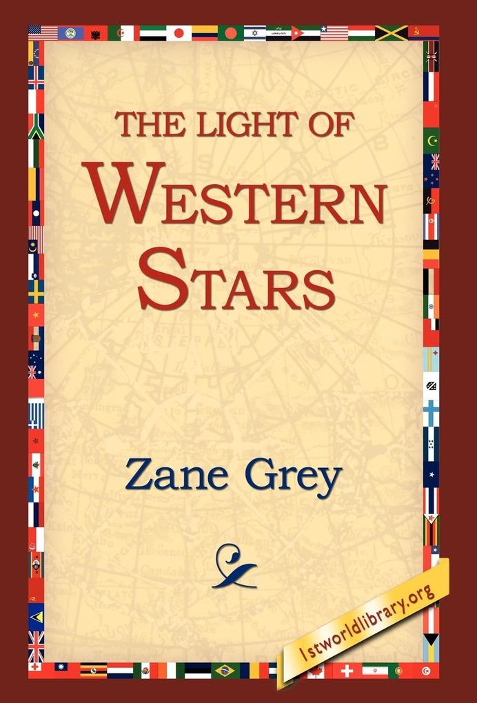 The Light of the Western Stars als Buch