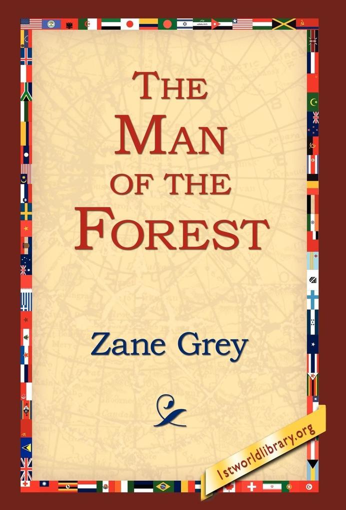 The Man of the Forest als Buch