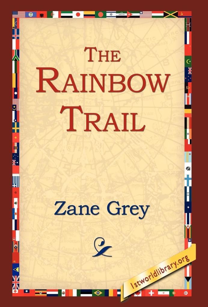 The Rainbow Trail als Buch