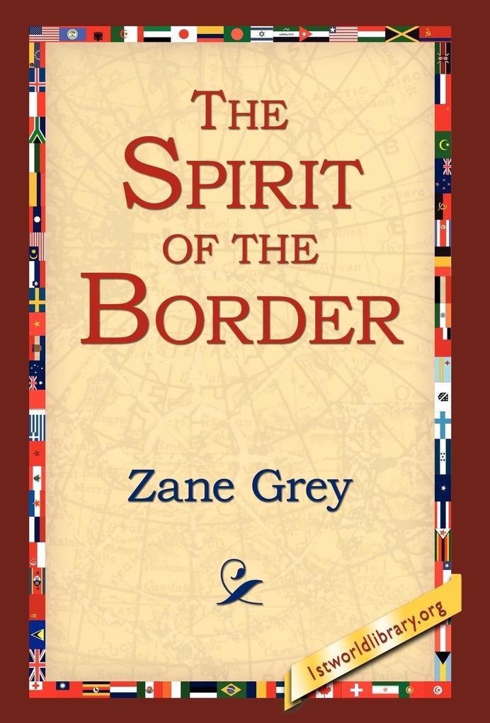 The Spirit of the Border als Buch