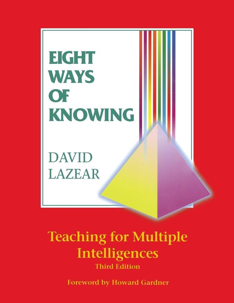 Eight Ways of Knowing: Teaching for Multiple Intelligences als Taschenbuch