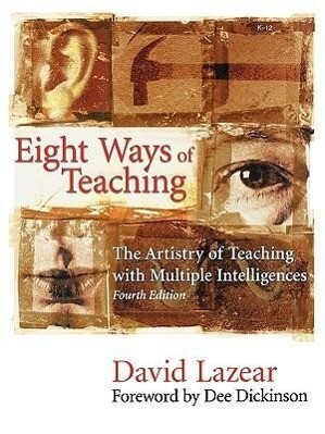 Eight Ways of Teaching: The Artistry of Teaching with Multiple Intelligences als Taschenbuch