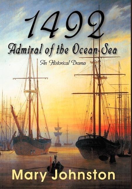 1492: Admiral of the Ocean-Sea als Buch