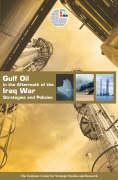 Gulf Oil in the Aftermath of the Iraq War: Strategies and Policies als Taschenbuch