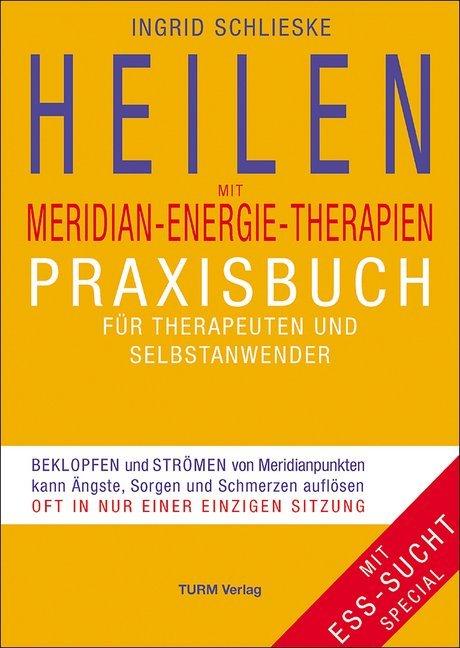 Heilen mit Meridian-Energie-Therapien als Buch