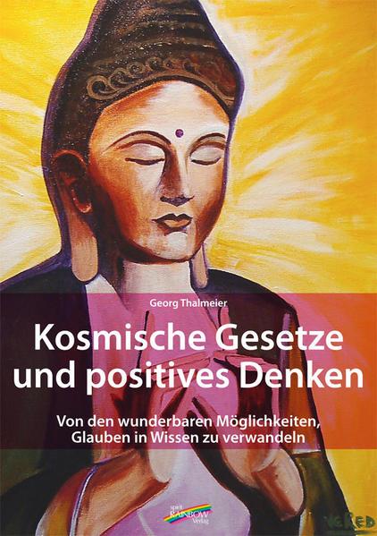Kosmische Gesetze und Positives Denken als Buch