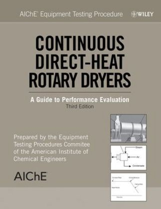 Continuous Direct-Heat Rotary Dryers: A Guide to Performance Evaluation als Buch