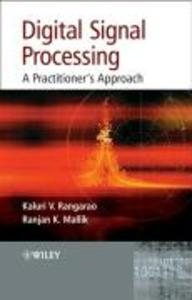 Digital Signal Processing: A Practitioner's Approach als Buch