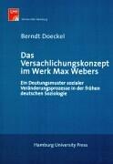 Das Versachlichungskonzept im Werk Max Webers als Buch