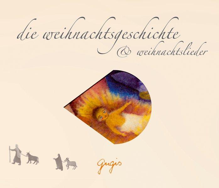Die Weihnachtsgeschichte & Weihnachtslieder. CD als Hörbuch