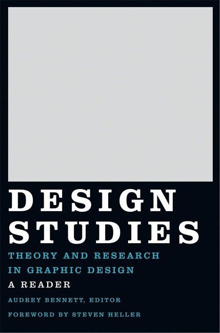 Design Studies: Theory and Research in Graphic Design als Buch