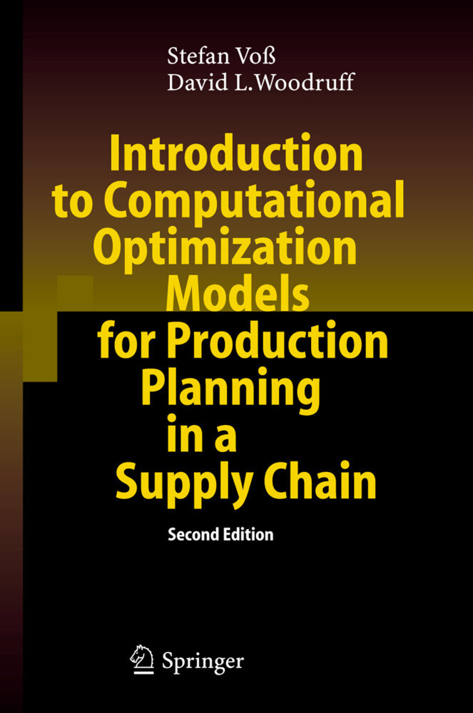 Introduction to Computational Optimization Models for Production Planning in a Supply Chain als Buch