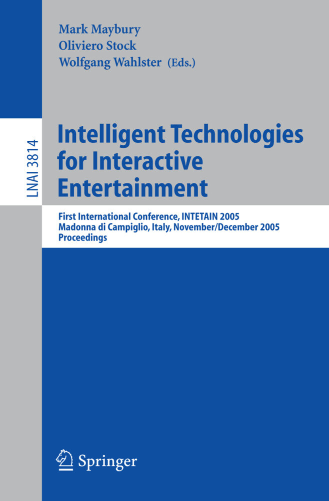 Intelligent Technologies for Interactive Entertainment als Buch