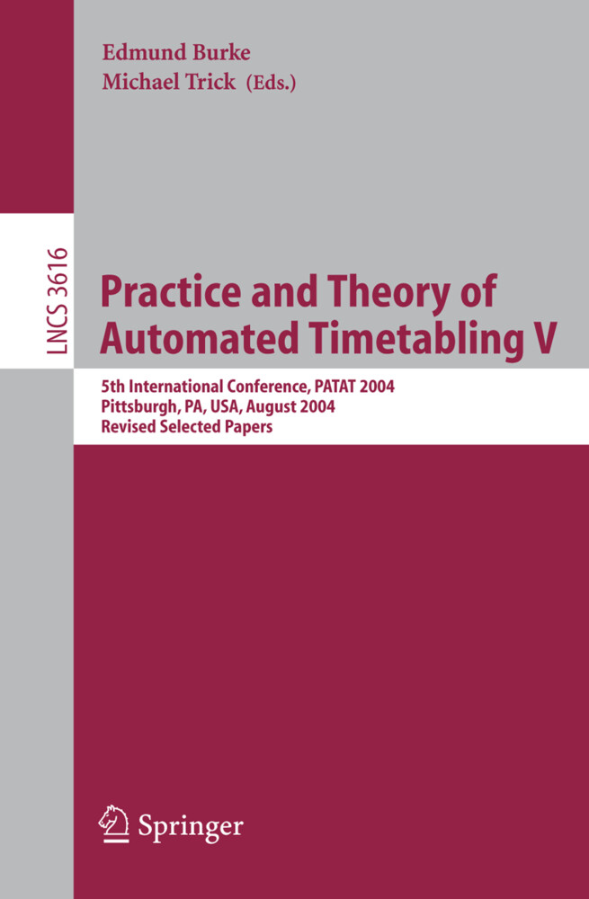 Practice and Theory of Automated Timetabling V als Buch
